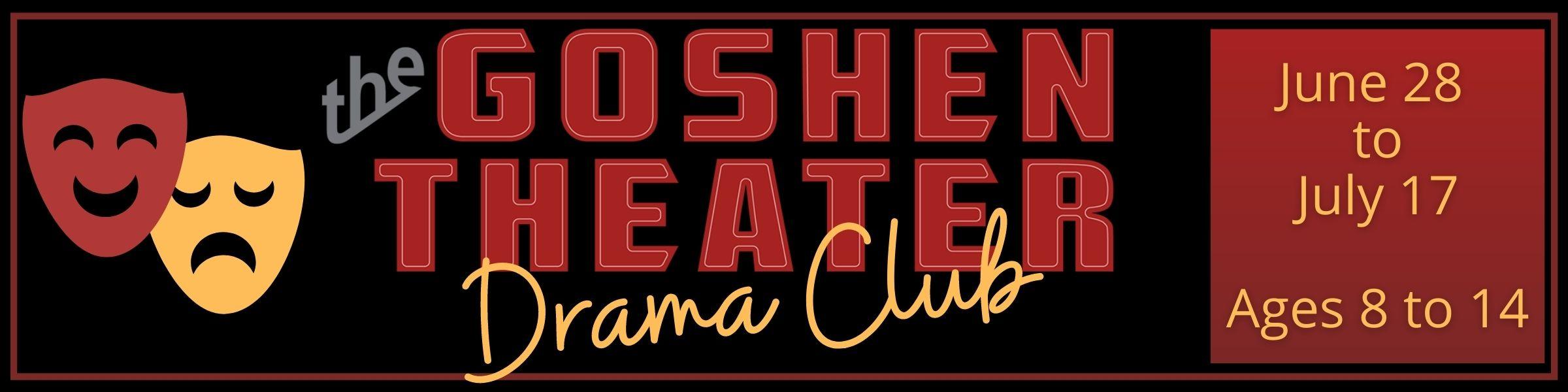 Goshen Theater Drama Club